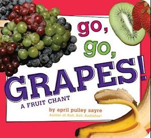 Go, Go, Grapes!