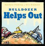 Bulldozer Helps Out (Bulldozer Books)