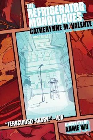 Bog, paperback The Refrigerator Monologues af Catherynne M. Valente