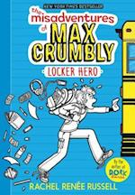 Locker Hero (Misadventures of Max Crumbly)