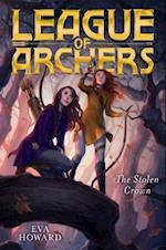 The Stolen Crown (League of Archers)