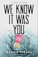 We Know It Was You (Strange Truth)