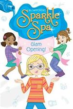 Glam Opening! (Sparkle Spa, nr. 10)