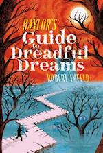 Baylor's Guide to Dreadful Dreams (Beyond Baylor)