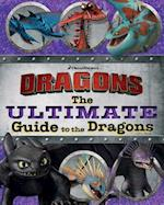 The Ultimate Guide to the Dragons (How to Train Your Dragon TV)