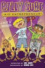 Billy Sure Kid Entrepreneur Is Not a Singer! (Billy Sure Kid Entrepreneur)