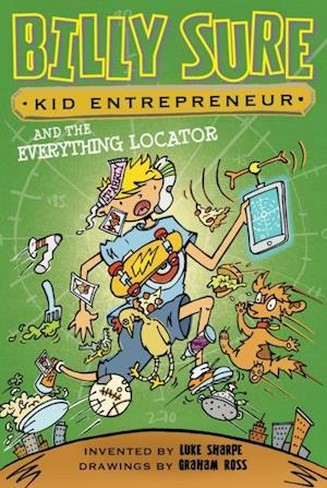 Billy Sure Kid Entrepreneur and the Everything Locator af Luke Sharpe