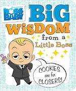Big Wisdom from a Little Boss (Boss Baby)