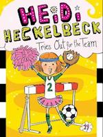 Heidi Heckelbeck Tries Out for the Team (Heidi Heckelbeck Hardcover, nr. 19)