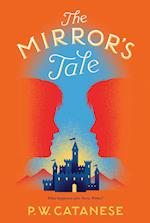 The Mirror's Tale (Further Tales Adventures)