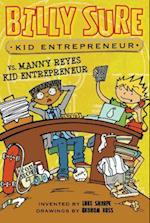 Billy Sure Kid Entrepreneur Vs. Manny Reyes Kid Entrepreneur (Billy Sure Kid Entrepreneur)