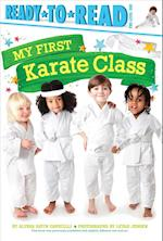 My First Karate Class (Ready-to-Read. Pre-level 1)