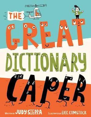 Bog, hardback The Great Dictionary Caper af Judy Sierra