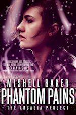 Phantom Pains af Mishell Baker
