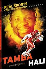 Tamba Hali (Real Sports Content Network Presents)