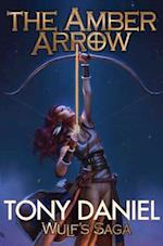 The Amber Arrow (Wulfs Saga, nr. 2)