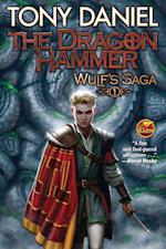The Dragon Hammer (Wulfs Saga, nr. 1)
