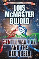 Gentleman Jole and the Red Queen af Lois McMaster Bujold