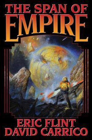Bog, paperback The Span of Empire af Eric Flint