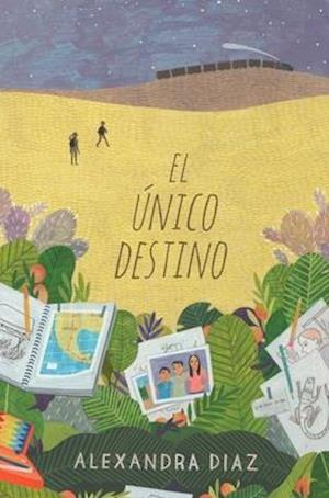 Bog, hardback El Unico Destino / The Only Road af Alexandra Diaz