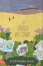 El unico destino (The Only Road)