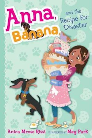 Bog, paperback Anna, Banana, and the Recipe for Disaster af Anica Mrose Rissi
