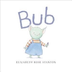 Bog, hardback Bub af Elizabeth Rose Stanton