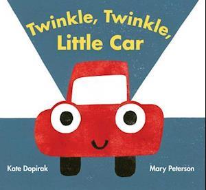 Bog, hardback Twinkle, Twinkle, Little Car af Kate Dopirak