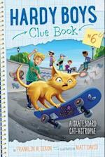 A Skateboard Cat-Astrophe (Hardy Boys Clue Book)
