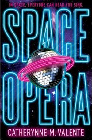 Bog, hardback Space Opera af Catherynne M. Valente