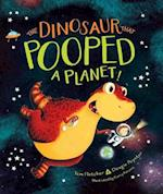 The Dinosaur That Pooped a Planet! (Dinosaur That)