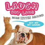 Laugh Out Loud More Kitten Around (Laugh Out Loud)