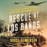 Rescue at Los Baños af Bruce Henderson