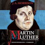 Martin Luther, the Lion-Hearted Reformer