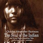 Soul of the Indian and Seven Native American Tales