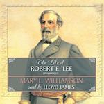 Life of Robert E. Lee