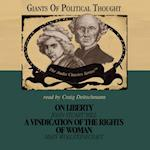 On Liberty and A Vindication of the Rights of Woman (The Giants of Political Thought Series)