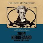 Soren Kierkegaard (The Giants of Philosophy Series)