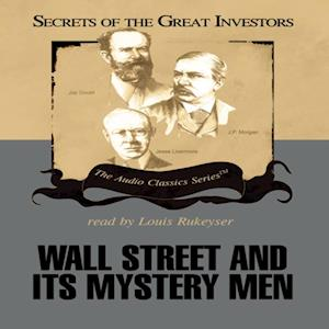 Wall Street and Its Mystery Men af Ken Fisher, Robert Sobel
