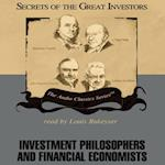 Investment Philosophers and Financial Economists (The Secrets of the Great Investors Series)