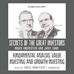 Fundamental Analysis, Value Investing and Growth Investing (The Secrets of the Great Investors Series)