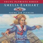 Amelia Earhart (Young Patriots Series)