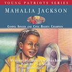 Mahalia Jackson (Young Patriots Series)