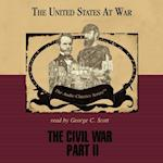 Civil War, Part 2 (The United States at War)