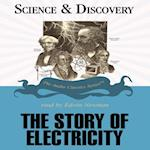 Story of Electricity (The Science and Discovery Series)