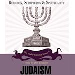 Judaism (The Religion Scriptures and Spirituality Series)