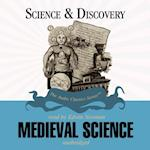 Medieval Science (The Science and Discovery Series)