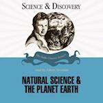 Natural Science and the Planet Earth (The Science and Discovery Series)