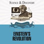 Einstein's Revolution (The Science and Discovery Series)