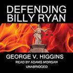 Defending Billy Ryan af George V. Higgins